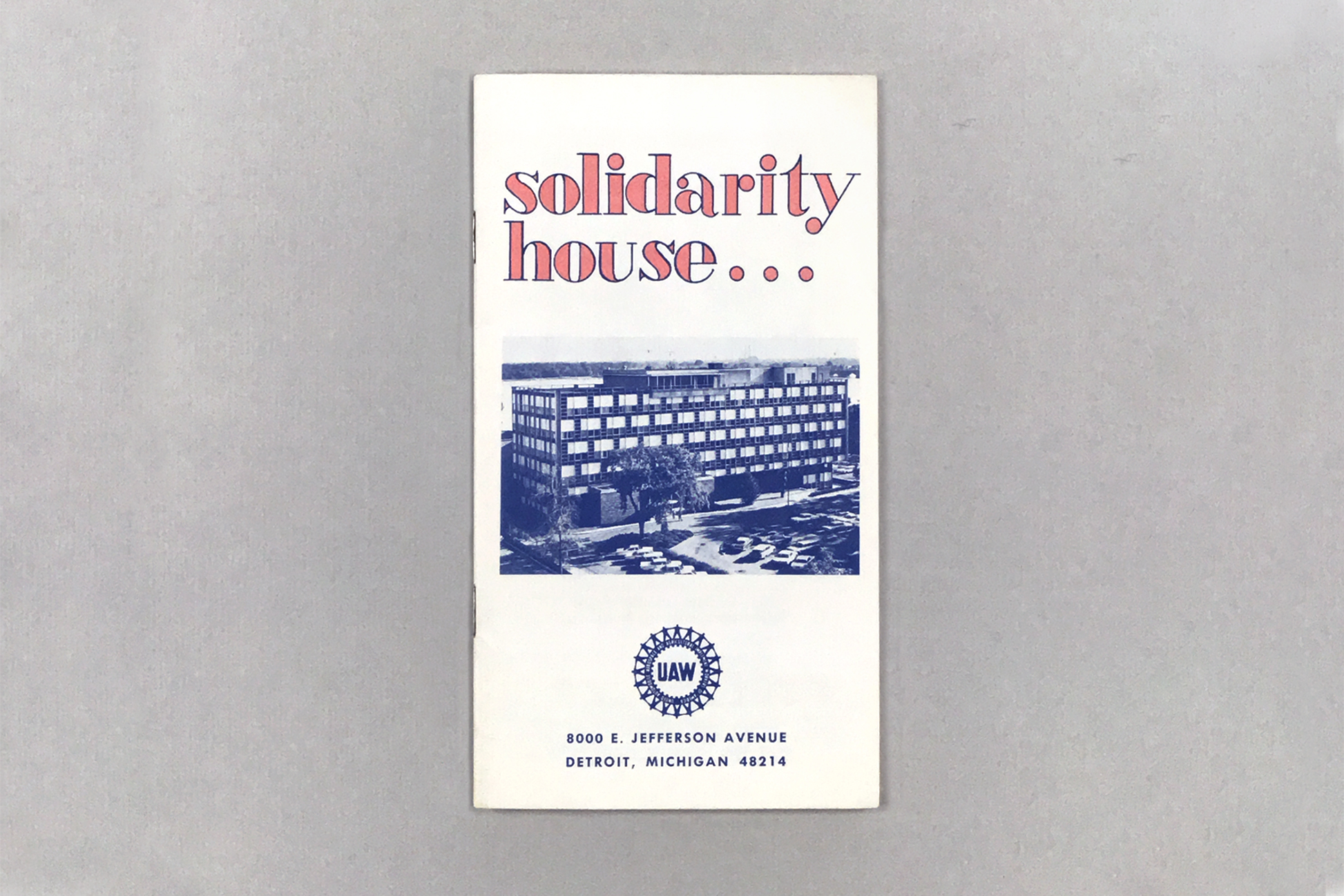 Solidarity House... UAW Education Dept. No. 342 (196-)